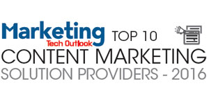 Top 10 Content Marketing Solution Providers 2016