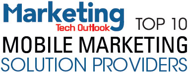 Top 10 Mobile Marketing Solution Companies - 2019