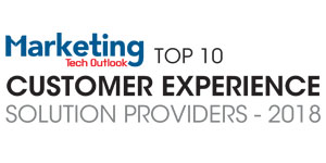 Top 10 Customer Experience Solution Providers - 2018