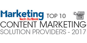 Top 10 Content Marketing Solution Providers 2017