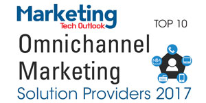 Top 10 Omnichannel Marketing Solution Providers - 2017